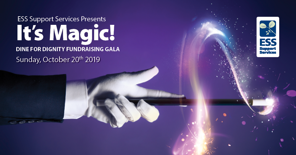 It's Magic! Dine for Dignity Fundraising Gala in support of ESS